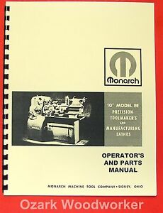 Monarch 10ee Older Metal Lathe Operators Parts Manual 0476