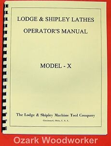 Lodge Shipley Model X 14 16 20 25 Lathe Op part Manual 0440