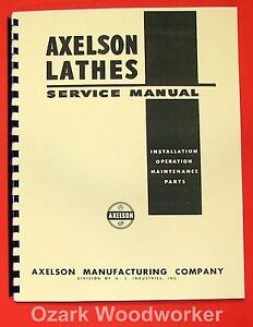 Axelson 14 16 20 25 32 Metal Lathes Service Parts Manual