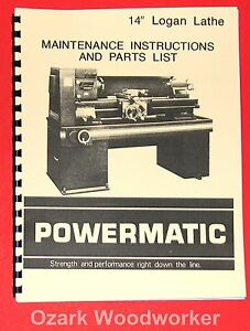 Powermatic Logan 14 Metal Lathe Maintenance Instructions Parts Manual 1013