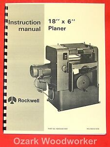 Rockwell New 18 X 6 Wood Planer Operator Parts Manual 0614