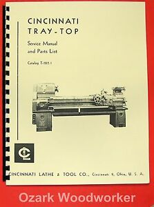 Cincinnati Tray Top Metal Lathe Operator Parts Manual 0129