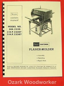 Craftsman 306 2339 Wood Thickness Planer Molder Instructions Parts Manual 0862