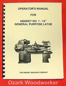Hendey No 1 12 x30 General Lathe Operator s Manual 0359