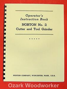 Norton No 2 Cutter Tool Grinder Operator Parts Manual 0495