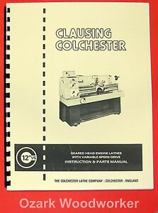 Clausing Colchester 600 Vs 12 Metal Lathe Operator Parts Manual 0153