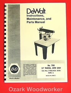 Dewalt 790 12 inch Radial Arm Saw Owner s Instructions And Parts Manual 1025
