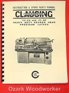 Clausing colchester 13 Lathe Operator Parts Manual 6524 6525 6526 6527 0159
