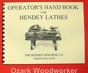 Hendey Old Lathe Operator s Hand Book Manual 0360