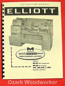Elliott M series Metal Lathes M15 M16 Operator Parts Manual 0290