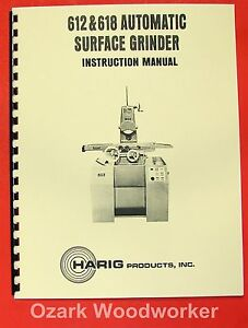 Harig 612 618 Automatic Feed Surface Grinder Instructions Parts Manual 0348