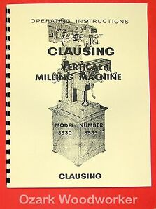 Clausing 8530 8535 Vertical Milling Machine Instruction Parts Manual 0150