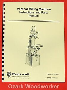 Rockwell Vertical Mill Machine Operating parts Manual 0623