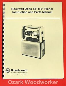 Delta rockwell 13 x 6 Wood Planer Operating Parts Manual 0246