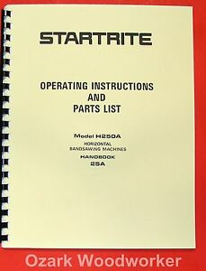 Kalamazoo startrite Horizontal Band Saw H250a Service Parts Manual 0836