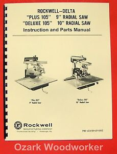 Delta rockwell Plus Deluxe 105 9 10 Radial Arm Saw Operator Part Manual 0233
