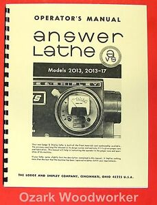 Lodge Shipley Answer Lathe 2013 2013 017 Operator s Manual 0822