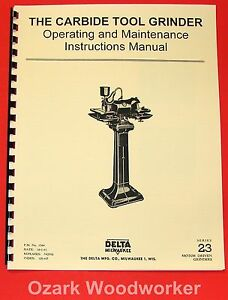 Delta milwaukee Carbide Tool Grinder Series 23 Instructions Parts Manual 1050