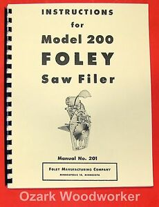 Foley 200 Saw Filer Operator s And Parts Manual 0932