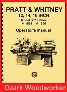 Pratt Whitney Model C Lathe 12 14 16 Instructions Operator s Manual 1134