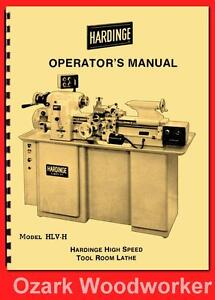 Hardinge Hlv h High Speed Tool Room Lathe Operator s Manual 60 1127
