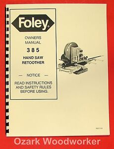 Foley 385 Automatic Hand Saw Retoother Operator s Parts Manual 0935