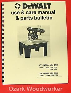 Dewalt 16 20 Radial Arm Saw Instructions Parts Manual 0962