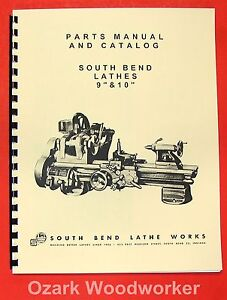 South Bend 9 10 Metal Lathe Parts Manual And Catalog 0674