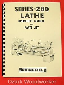 Springfield 280 Series Heavy Duty Metal Lathe 2013 Operator s Parts Manual 070