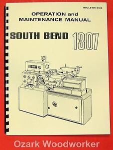 South Bend 1307 Metal Lathe Operator s Parts Manual 0666
