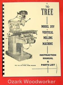 Tree 2uv Vertical Milling Machine Instruction Parts Manual 0723