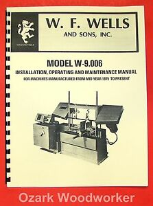W f Wells W 9 Horizontal Band Saw Instruction Part Manual Wf 0735