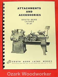 South Bend 10 13 14 5 16 16 24 Lathe Accessories Parts Manual 0676