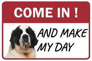 St Bernard Come In And Make My Day Business Store Retail Counter Sign