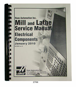 Haas Cnc Mill Lathe Service Manual Electrical Jan 2010 1744