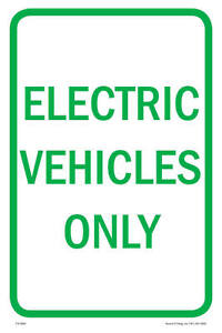 Electric Vehicles Only Parking Sign 12 w X 18 h Metal Full Color
