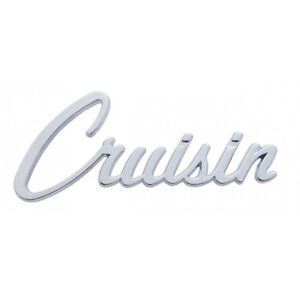 Chrome Cruisin Emblem Script Universal Fit Show Car Street Rat Hot Rod