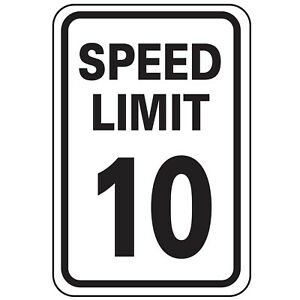 24 X 18 Speed Limit 10 Reflective Traffic Control Safety Sign