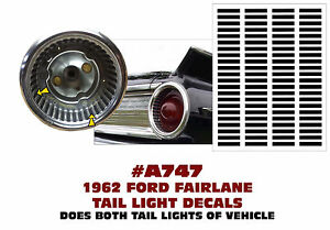 A747 1962 Ford Fairlane Tail Light Decal Sticker Kit