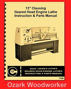 Clausing Colchester 13 8000 Series Metal Lathe Instructions Part Manual 1199