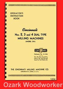 Cincinnati 2 3 4 Dial Type Horizontal vertical Milling Machine Om Manual 1204