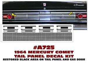 A725 1964 Mercury Comet Rear Tail Panel Decal Insert Kit