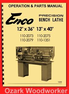 Enco 12 36 Metal Lathe Model 110 2075 Instruction Operator s Parts Manual 1209