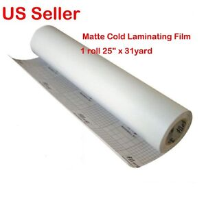 1 Roll Matte 25 x 31yard Vinyl Cold Laminating Film Laminator