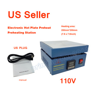 110v Electronic Hot Plate Preheat Preheating Station Lab 800w 200 200mm