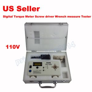 Newly Hp 100 Digital Torque Meter Screw Driver wrench Measure Tester 110v