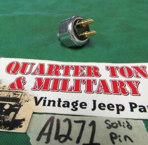 Jeep Willys Mb Gpw M38 M38a1 Solid Pin Master Cyl Brake Light Sending Unit A1271