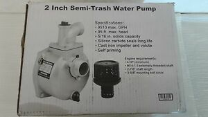 Semi trash Water Pump Only For Threaded Shafts 2in Ports 7860 Gph