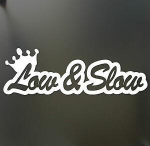 Low And Slow Sticker Funny Jdm Acura Honda Lowered Car Truck Window Decal