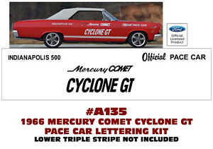 A135 1966 Mercury Comet Cyclone Gt Pace Car Lettering Kit